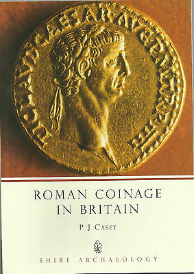 ROMAN COINAGE IN BRITAIN by P J CASEY Shire Archaeology