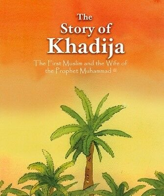 The Story of Khadija (RA) (Hardback)
