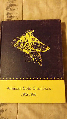 Library of Champions Collie Club of America 1962 - 1976 Rough & Smooth Collies