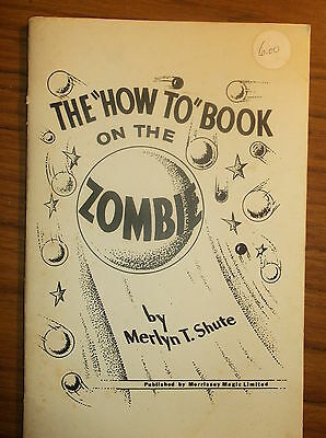 "The ""How To Book On The ZOMBIE"" by Merlyn T. Shute  (38 pages)  Illusrated  B/W"