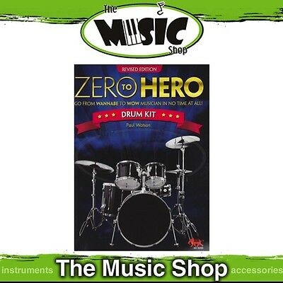 New Zero to Hero Drum Kit Drumming Tuition Book - Revised Edition