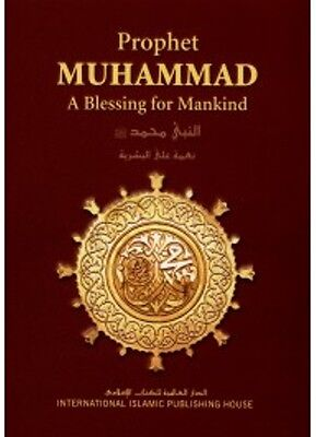 Prophet Muhammad (Peace be upon him) - A Blessing for Mankind