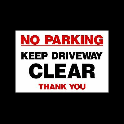 No Parking Keep Driveway Clear - 3mm Metal Sign - 3 Sizes - Weatherproof MISC42