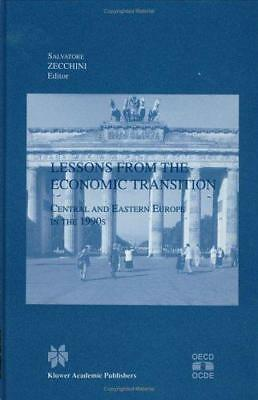 Lessons from the Economic Transition: Central and Eastern Europe in the 1990s, U