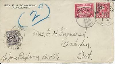 1915 Mayville, Mich. Cover FRONT to Caledon, Ont. Canada 2c Postage Due Tied