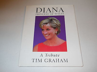 Diana, Princess of Wales : A Tribute by Tim Graham (1997, Hardcover)