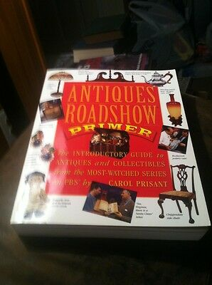 Antiques Roadshow Primer : The Introductory Guide to Antiques and Collectibles f