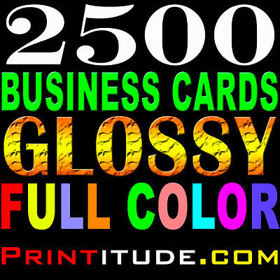 2500 FULL COLOR THICK GLOSSY BUSINESS CARDS CUSTOM PRINTED + FREE DESIGN