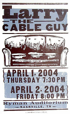 Larry The Cable Guy, Ryman Aud 2004,Hatch Show Print