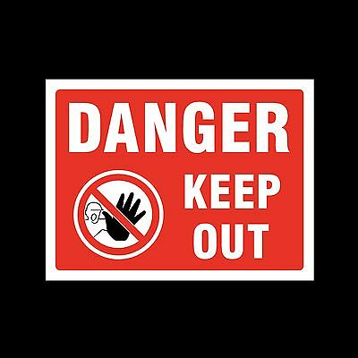 Danger Keep Out - Sticker or 6mm Correx Sign - Site Safety - CSSS11