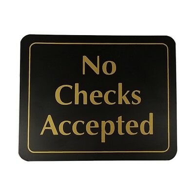 """NO CHECKS ACCEPTED - Retail Store Policy Business Sign 5.5"""" x 7"""""""