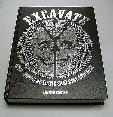 EXCAVATE: Unearthing Artistic Skeletal LIMITED ED COVER Tattoos & Art SKULL BOOK