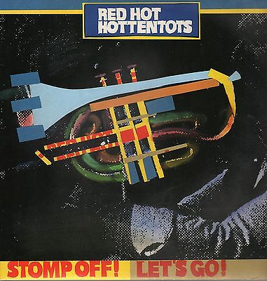 Red Hot Hottentots - Stomp Off ! Let´s Go ! - signiert