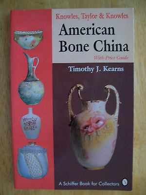 ANTIQUE KNOWLES & TAYLOR BONE CHINA PRICE GUIDE COLLECTOR'S BOOK