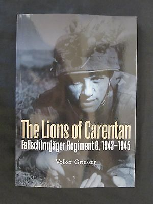 The Lions of Carentan - Fallschirmjager Regiment 6, 1943-1945 - 272 pages, photo