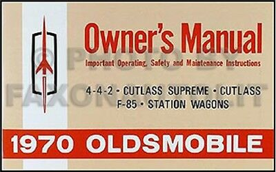 1970 Olds Cutlass Owner Manual 70 S F85 Supreme 442 Owners Guide Book