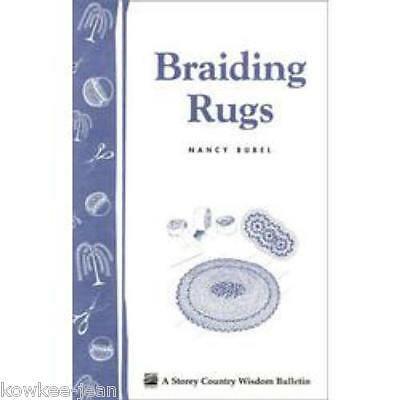Braiding Rugs, Nancy Bubel, how to make a braided rug