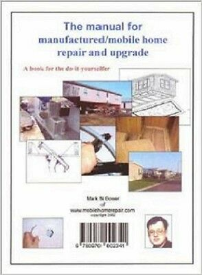 Manual for Manufactured / Mobile Home Repair & Upgrade for the Do It Yourselfer