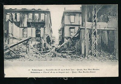 Greece SALONIQUE Salonica Fire disaster 1917 Quay Max Harden St ruins PPC