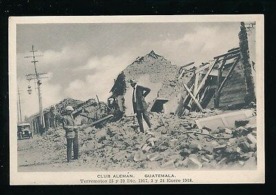 GUATEMALA diasaster Club Aleman Earthquake Ruins unused 1918 PPC