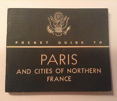 WW2 1944 US POCKET GUIDE BOOK PARIS & CITIES OF NORTHERN FRANCE ISSUED ON D-DAY
