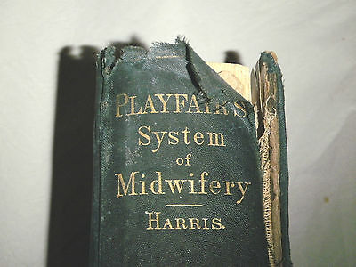 Playfair System Midwifery Science Practice Harris 1889 Hardcover Book 5 Plates