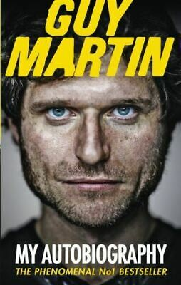 Guy Martin - My Autobiography (Paperback Book) Isle of Man TT Racer