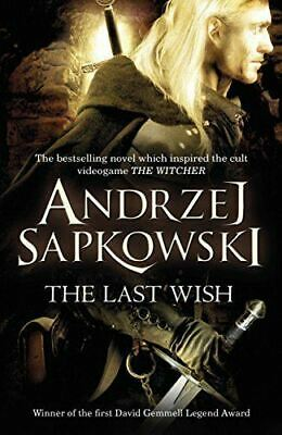The Last Wish by Andrzej Sapkowski (Witcher) New Paperback Book 9780575082441