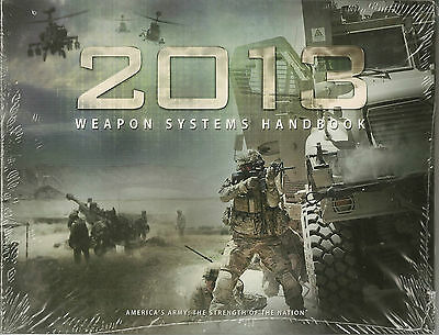 2013 US Army United States Army Weapon System Handbook Encyclopedia Book New
