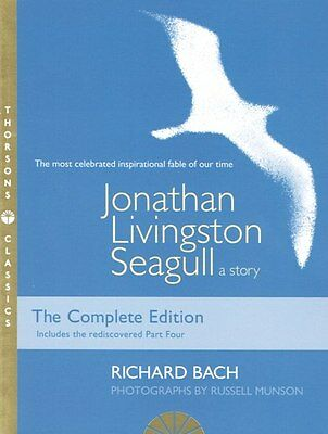 Jonathan Livingston Seagull by Richard Bach  NEW COMPLETE EDITION WITH PART FOUR