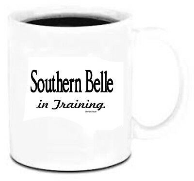 11 oz Coffee Mug Cup Plastic Southern Belle In Training Dixie south