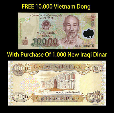 1000 IRAQI DINAR    And Recieve 10000 Vietnamese Dong Free  -  Lot Of 1 Ea.