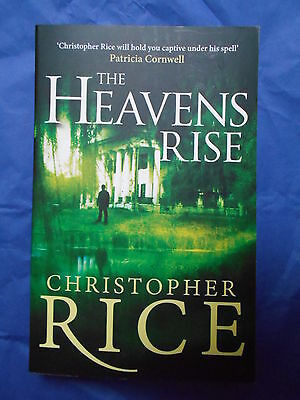 CHRISTOPHER RICE The Heavens Rise paperback NEW