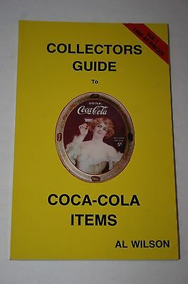Collectors Guide to Coca Cola Items by Al Wilson 3rd Printing 1988