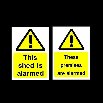 Shed is Alarmed / Premises Alarmed Plastic Sign, Sticker - All Materials & Sizes