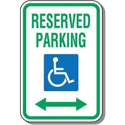 """Reserved Parking Handicap Sign 12""""x18""""--With Arrows"""