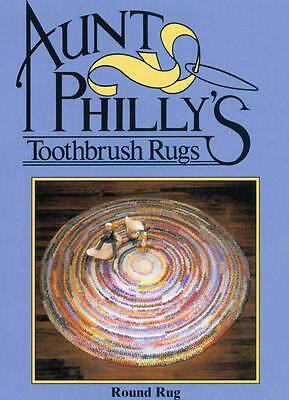 Aunt Philly's ROUND toothbrush rag rug pattern how to make yours! AP103