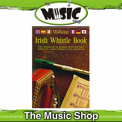 New Waltons Irish Tin Whistle Book - For Use With D Tin Whistle - 27 Songs
