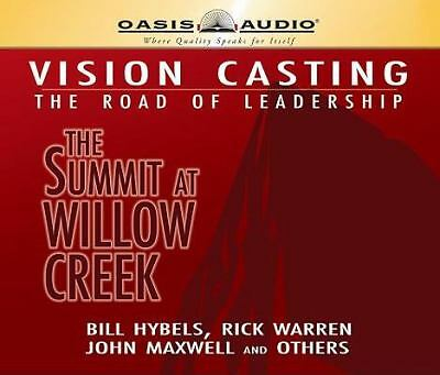 Vision Casting: The Road of Leadership, the Summit at Willow Creek