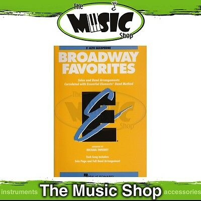 New Essential Elements Broadway Favourites for E Flat Alto Saxophone Song Book