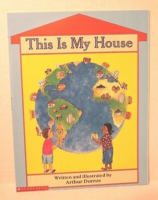 This Is My House by Arthur Dorros - Scholastic Paperback Children's Book NEW