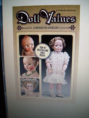 DOLLS PRICE GUIDE COLLECTORS BOOK Effanbee Madame Alexander Shirley Temple Vogue