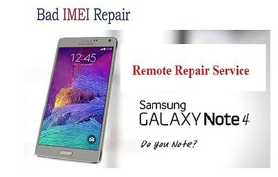 Bad IMEI Remote Repair Service for   SAMSUNG NOTE 4