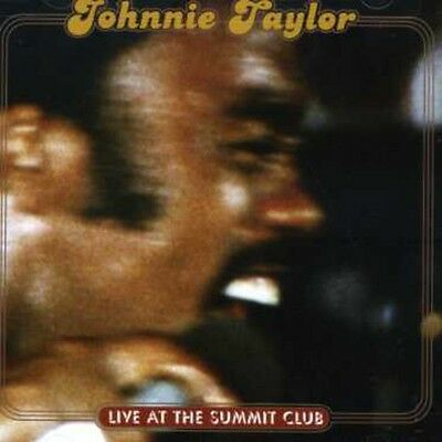 Live At The Summit Club - Johnnie Taylor (CD Used Very Good)