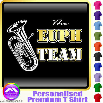 Euphonium Team - Personalised Music T Shirt 5yrs - 6XL by MusicaliTee