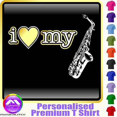 Sax Alto I Love My - Personalised Music T Shirt 5yrs - 6XL by MusicaliTee
