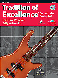 Pearson & Nowlin: Tradition of Excellence Book 1 - Electric Bass Guitar - W61...