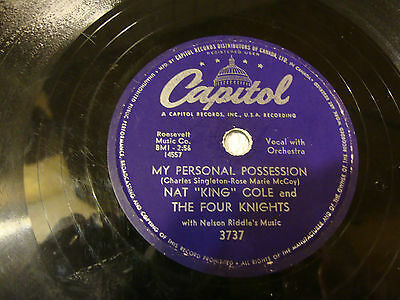 78 Nat King Cole & Four Knights/My personal posession/Send for me/Canada/VG HEAR