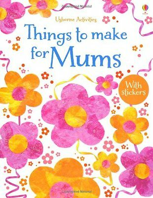 Things to Make for Mums by Rebecca Gilpin (New Paperback Book) 9781409540441