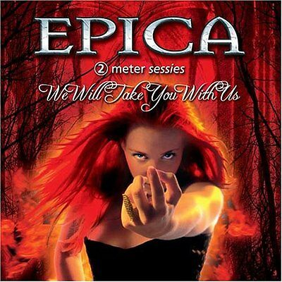 EPICA We Will Take You With US CD (Hard To Find)